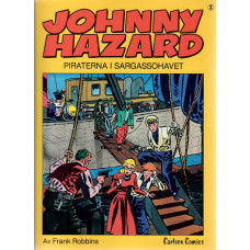 Johnny Hazard 01 Piraterna i sargassohavet (Begagnad)