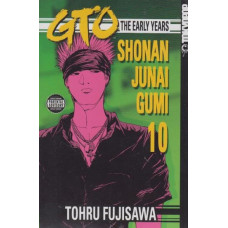 GTO The Early Years Shonan Junai Gumi Vol 10 (TP)