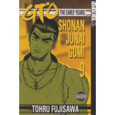 GTO The Early Years Shonan Junai Gumi Vol 09 (TP)