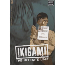 Ikigami The Ultimate Limit Vol 03 (TP)