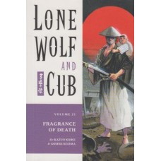 Lone Wolf And Cub Vol 21 Fragrance Of Death (TP)