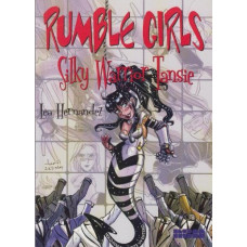 Rumble Girls Vol 01 Silky Warrior Tansie (TP)