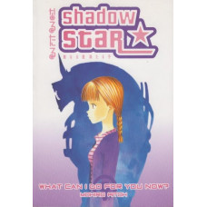 Shadow Star Vol 06 What Can I Do For You Now?  (TP)