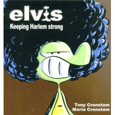 Elvis Keeping Harlem Strong