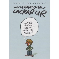 Kellermannen lackar ur
