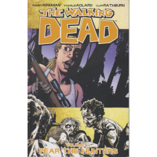 Walking Dead Vol 11 Fear the Hunters (TP)