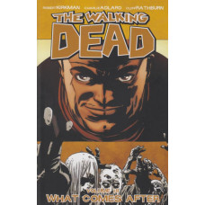 Walking Dead Vol 18 What Comes After (TP)