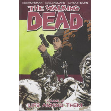 Walking Dead Vol 12 Life Among Them (TP)