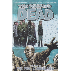 Walking Dead Vol 15 We Find Ourselves (TP)