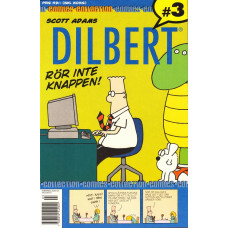 Dilbert - Rör inte knappen (Comics collection Nr 03)