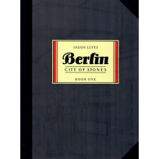 Berlin Book 01 City Of Stone (TP)