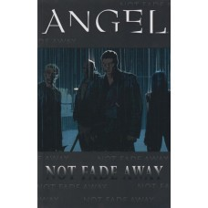 Angel Not Fade Away  (TP)