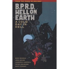 B.P.R.D. Hell On Earth Vol 07 Cold Day In Hell (TP)