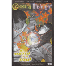 Crossing Midnight Vol 03 The Sword in the Soul (TP)