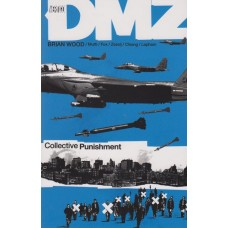 DMZ Vol 10 Collective Punishment (TP)