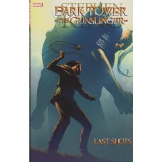Stephen Kings Dark Tower Gunslinger Last Shots (TP)