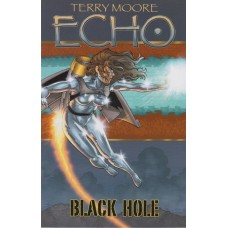 Terry Moore's Echo Vol 05 Black Hole (TP)