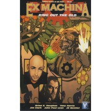 Ex Machina Vol 09 Ring out the Old (TP)