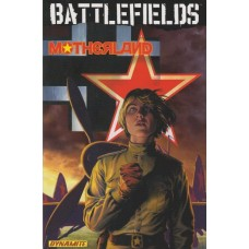 Garth Ennis - Battlefields Vol 06 Motherland (TP)