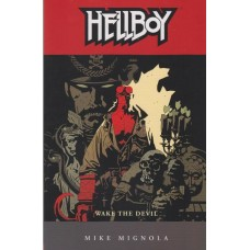 Hellboy Vol 02 Wake The Devil (TP)