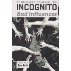 Incognito Bad Influences (TP)