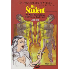 Lucifer's Garden Of Verses 3 The Student ...or Nude Descending A Staircase, Head First (HC)