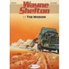 Wayne Shelton Vol 01 Mission (TP)