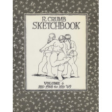 R. Crumb Sketchbook Vol 06 Mid 1968 To Mid '69  (begagnad)