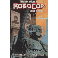 Robocop Vol 02 Last Stand Part 01 (TP)