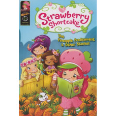 Strawberry Shortcake Pineapple Predicament And Other Stories (TP)