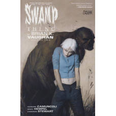 Swamp Thing By Brian K. Vaughan Vol 02 (TP)
