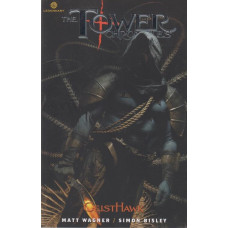 Tower Chronicles GeistHawk Vol 03 (TP)
