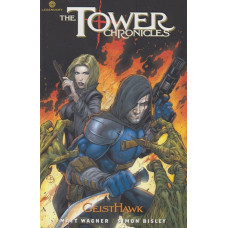 Tower Chronicles GeistHawk Vol 04 (TP)