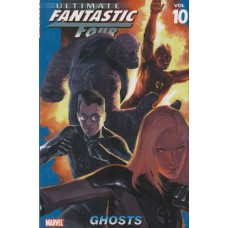 Ultimate Fantastic Four Vol 10 Ghosts (TP)