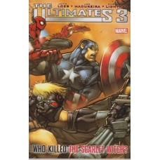 Ultimates Vol 03 Who Killed The Scarlet Witch (TP)