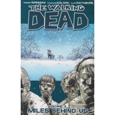 Walking Dead Vol 02 Miles behind us  (TP)
