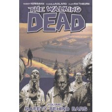 Walking Dead Vol 03 Safety Behind Bars (TP)