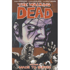Walking Dead Vol 08 Made To Suffer (TP)