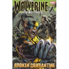 Wolverine Best There Is Broken Quarantine (TP)