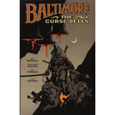 Baltimore Vol 02 The Curse Bells (HC)