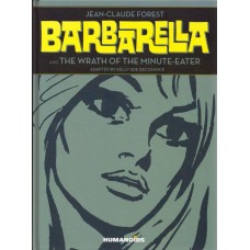 Barbarella And The Wrath Of The Minute-Eater (HC)