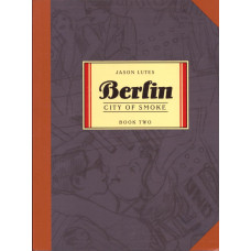 Berlin Book 02 City Of Smoke (TP)