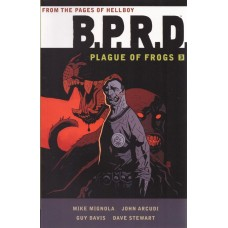 B.P.R.D. Plague Of Frogs Vol 03 (TP)