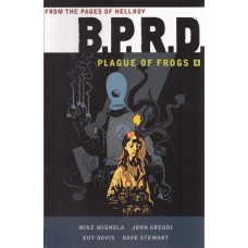 B.P.R.D. Plague Of Frogs Vol 04 (TP)