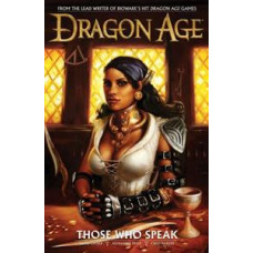 Dragon Age Vol 02 Those Who Speak (HC)