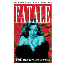 Fatale Vol 02 The Devils Business (TP)