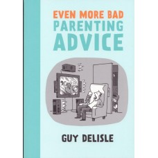 Even More Bad Parenting Advice (TP)