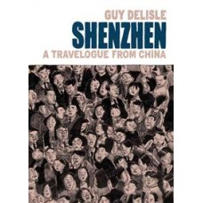 Shenzhen A Travelogue From China (TP)