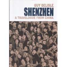 Shenzhen A Travelogue From China (HC) (UK)
