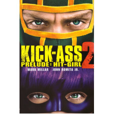 Kick-Ass 2 Prelude: Hit-Girl (TP)